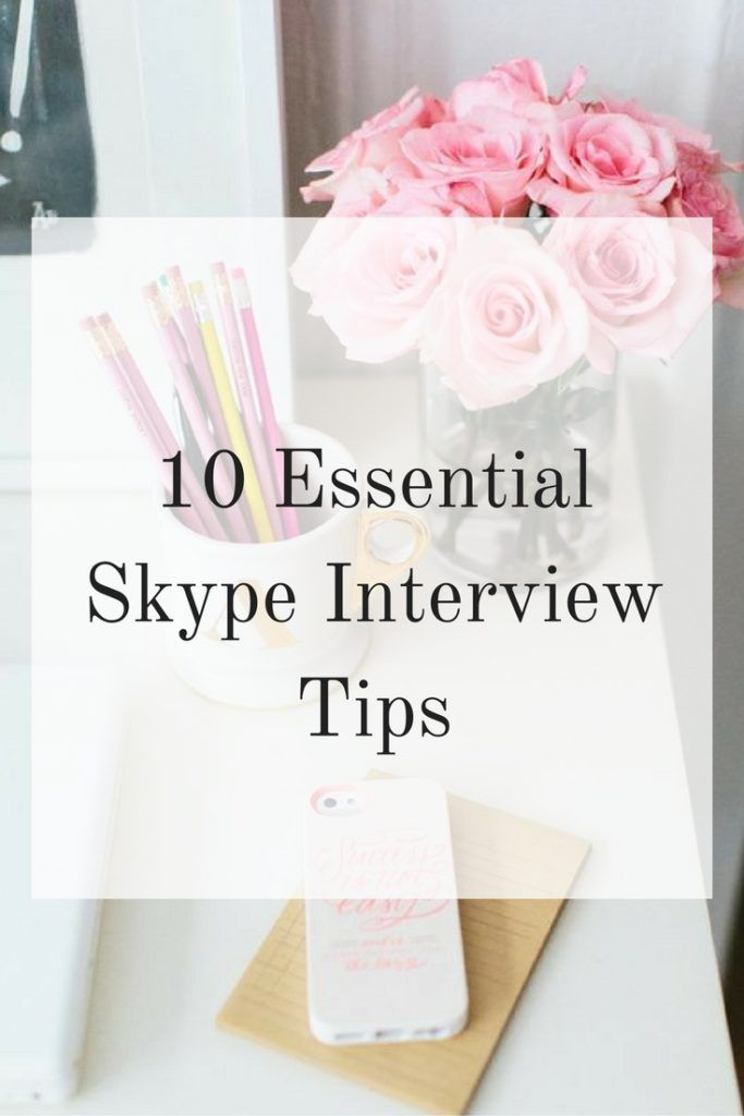 10 Essential Skype Interview Tips