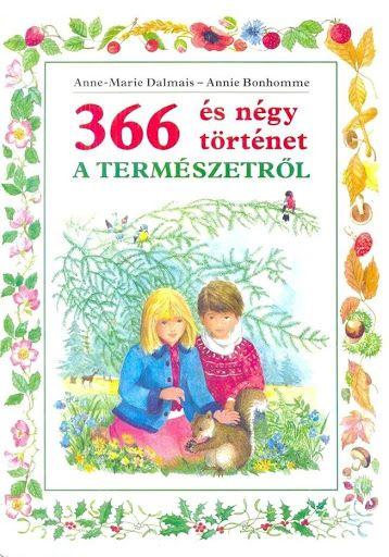 366 és 4 történet a természetről - Borka Borka - Picasa Web Albums