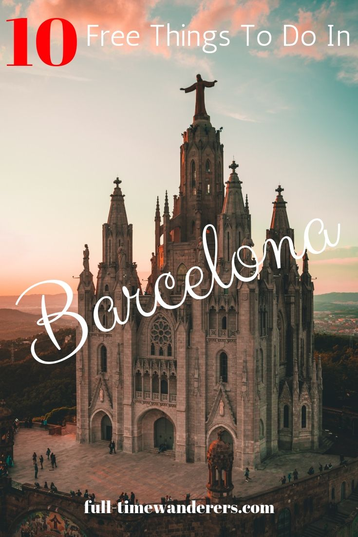 10 Free Things To Do In Barcelona Free Things Free Things To Do