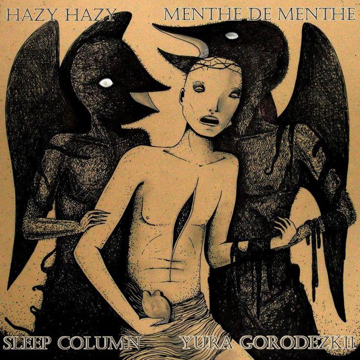 Hazy Hazy / Menthe De Menthe / Sleep Column / Yura Gorodezkii – Untitled (Shit Noise Records 468) Artwork by: Le Nevralgie Costanti http://www.discogs.com/Hazy-Hazy-Menthe-De-Menthe-Sleep-Column-Yura-Gorodezkii-Untitled/release/4510235