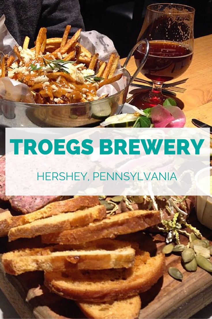 Not sure what you would do on a trip to Pennsylvania? Troegs Brewery in Hershey, PA is my favorite brewery! They have an incredible facility with food that you'd never expect from a brewery  - and of course their craft beer rocks!