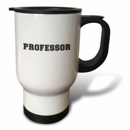 3dRose Professor and proud - Academic gifts - university or college lecturer teacher prof gifts -Black text, Travel Mug, 14oz, Stainless Steel