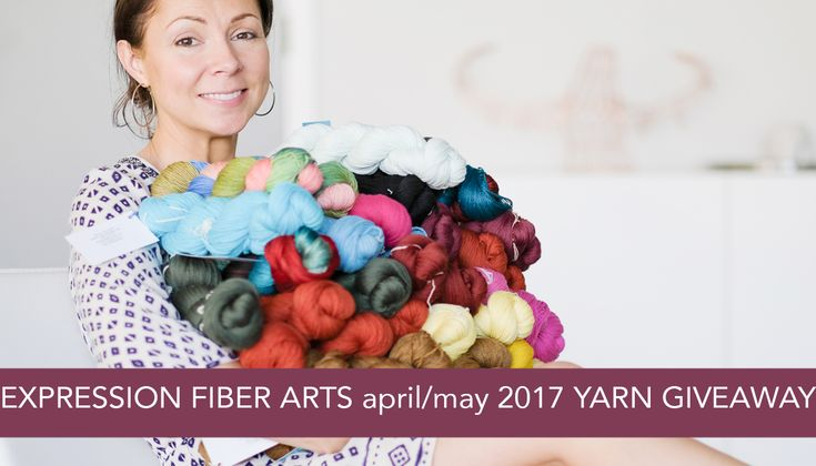 Expression Fiber Arts HUGE Luxury Yarn Giveaway! Ends May 15th, 2017. Enter now!