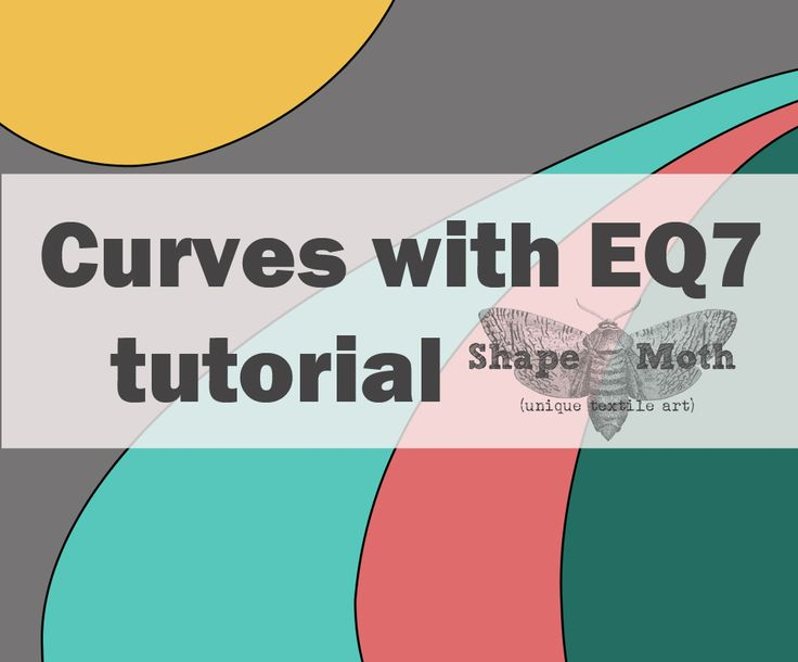 Shape Moth: Drawing curves with EQ7 - tutorial