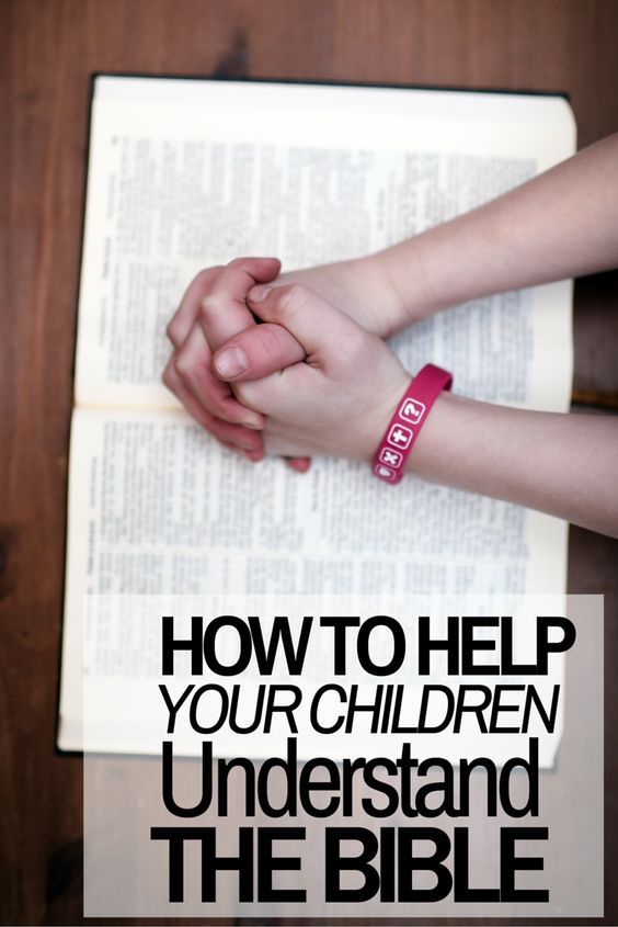 How to Help Your Children Understand and Know the Bible