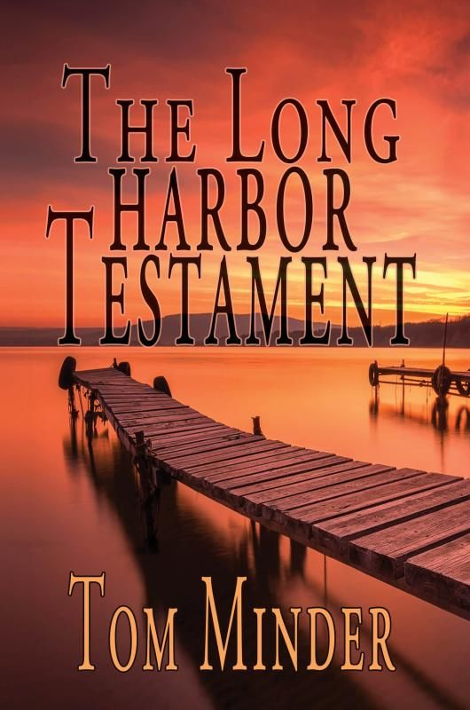 New Entry:  Cover Contest 2017: The Long Harbor Testament