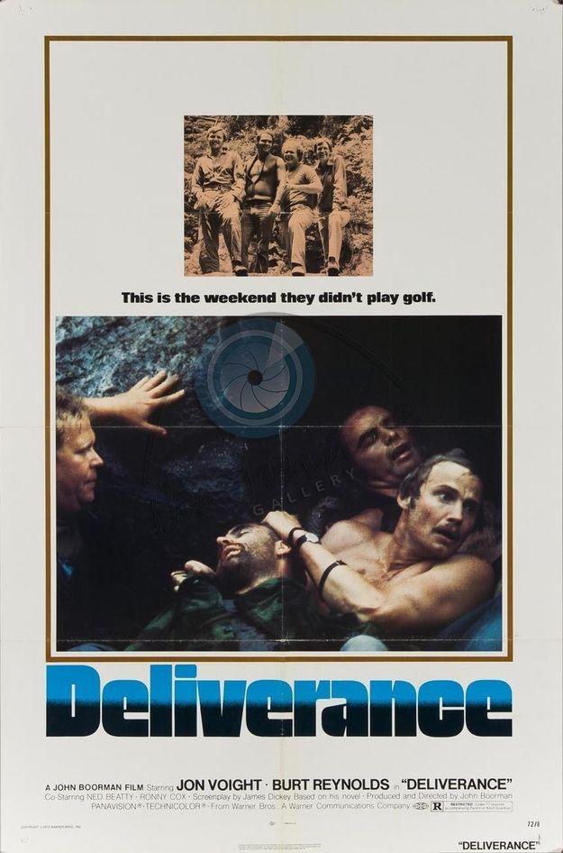 Deliverance (1972) Burt Reynolds, Jon Voight, Ned Beatty, Ronny Cox