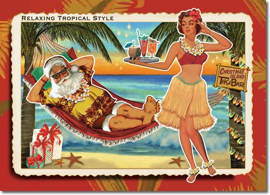 Santa beach Christmas Cards. A hula girl serves up tropical cocktails while Santa relaxes in a hammock. Wishing You A Carefree Holiday Season! 8 cards + color envelopes $12.