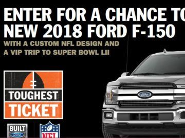 Ends 1/21/18 - Enter for your chance to win a 2018 Ford F-150 customized with NFL graphics and a VIP Super Bowl LII Experience! Experience includes roundtrip airfare for two to Minneapolis, MN, a 3-night stay, tickets to the Super Bowl, and a $600 Gift Card!