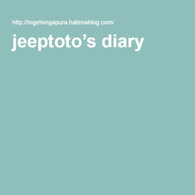 jeeptoto's diary