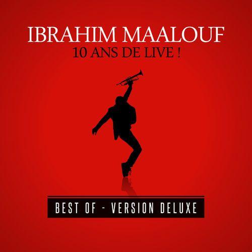 """La Muzic de Lady: News du jour : """"10 ans de live !"""" Ibrahim Maalouf.                                                                                                                                                                                 Plus"""