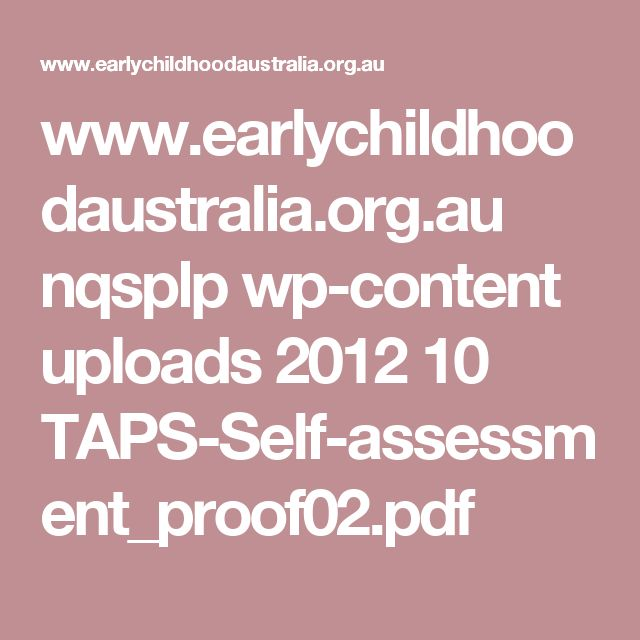 www.earlychildhoodaustralia.org.au nqsplp wp-content uploads 2012 10 TAPS-Self-assessment_proof02.pdf