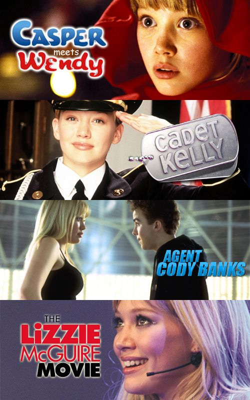 Hilary Duff through the 2000's, all of these were at one point my favorite movies.