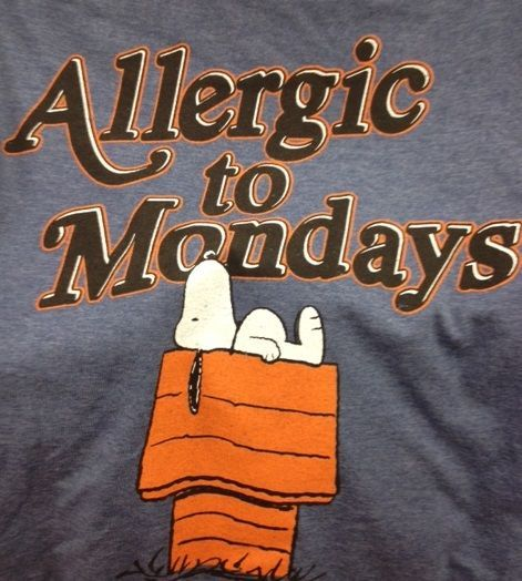 Allergic To Monday Pictures, Photos, and Images for