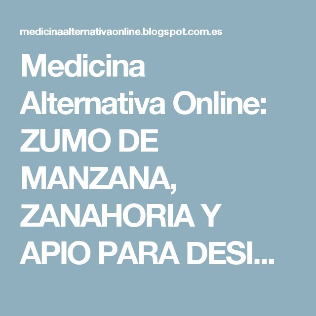 Medicina Alternativa Online: ZUMO DE MANZANA, ZANAHORIA Y APIO PARA DESINTOXICAR