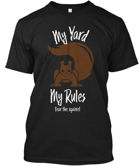 Squirrel Humor Black T-Shirt Front