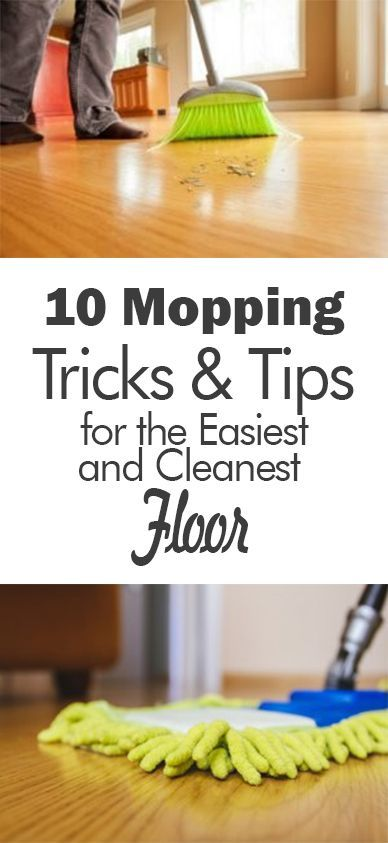 clean home, clean floors, sweeping tips, mopping tips, cleaning ideas