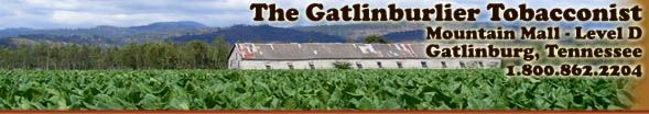 Established in 1978, The Gatlinburlier is a premier retail tobacco shop, nestled in the resort town of Gatlinburg, Tennessee surrounded on three sides by the Great Smoky Mountain National Park. Please feel welcome to stop in when you visit the National Park or any of the other area attractions.  Try their Cade's Cove Cavendish pipe tobacco.