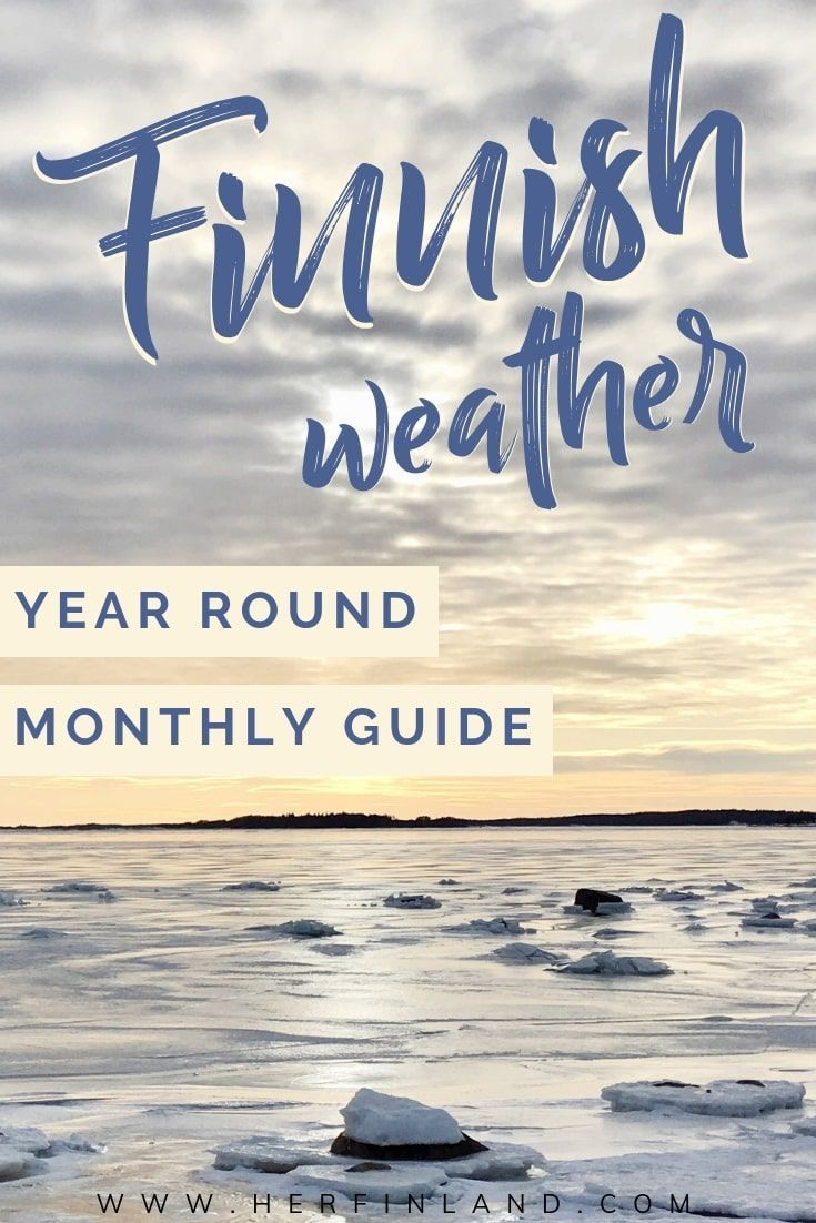 Super Helpful Guide To Finland Weather Year Round Monthly Tips Finland Weather Finland Travel Finland