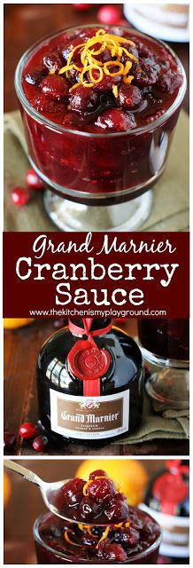 Grand Marnier Cranberry Sauce ~ a wonderfully-flavorful, nicely-balanced sauce that will be the perfect cranberry sauce for your Thanksgiving or Christmas dinner! #cranberrysauce #GrandMarnier #Thanksgivingsides #Christmassides   www.thekitchenismyplayground.com