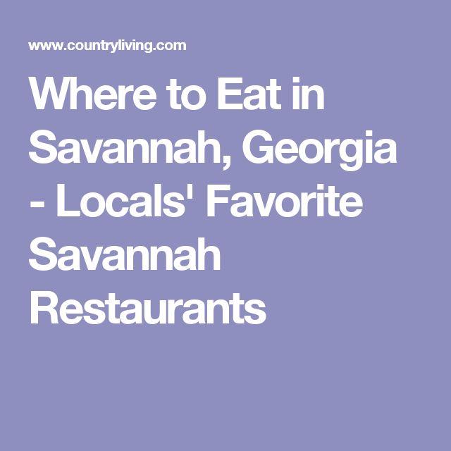 Where to Eat in Savannah, Georgia - Locals' Favorite Savannah Restaurants