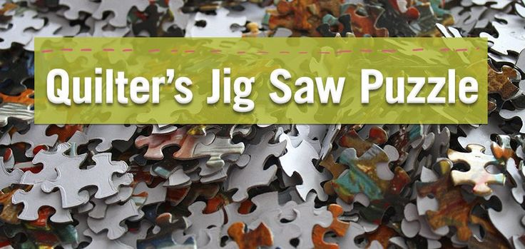 Play the Quilt Jig Saw Puzzle and get the Free Quilt Pattern. Find out why quilters love GO! fabric cutting machines and how it helps with arthritis.