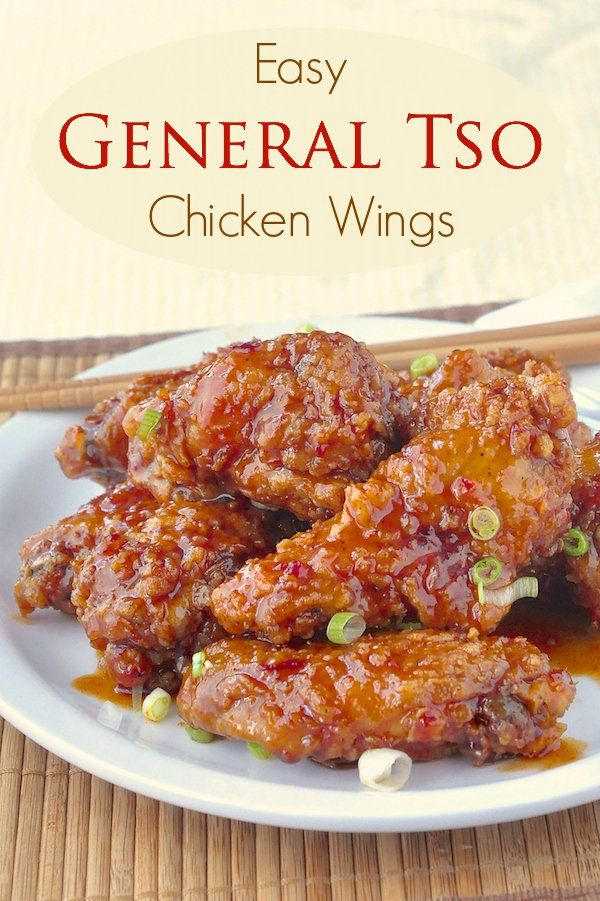General Tso Chicken Wings - inspired by the popular Chinese take-out dish, the same sweet and spicy sauce is an ideal addition to crispy, tender chicken wings.