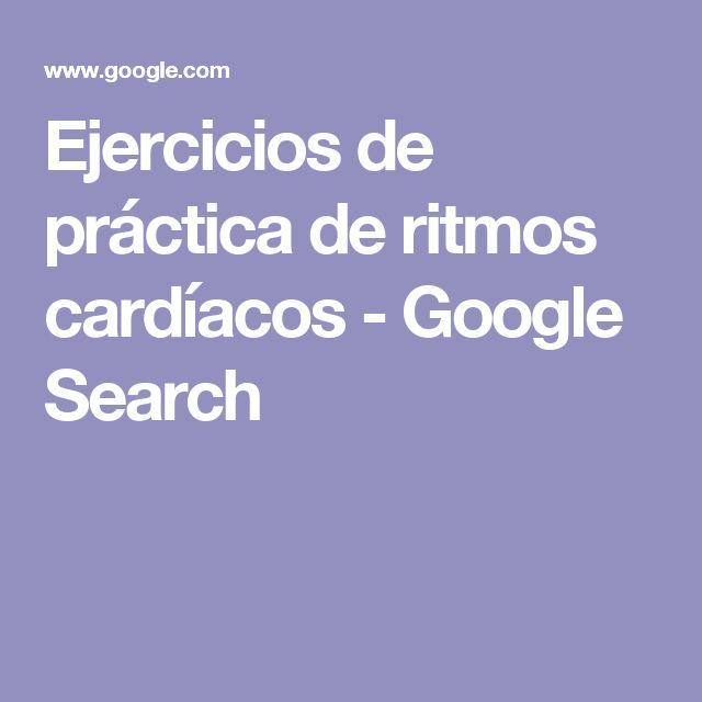 Ejercicios de práctica de ritmos cardíacos - Google Search