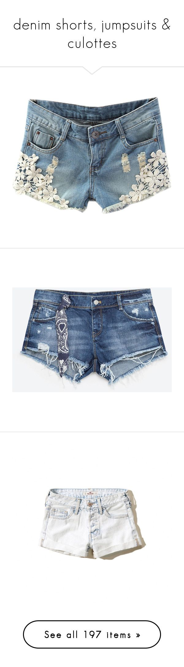 """denim shorts, jumpsuits & culottes"" by bonadea007 ❤ liked on Polyvore featuring shorts, bottoms, pants, blue, short jean shorts, zipper shorts, blue lace shorts, jean shorts, blue jean shorts and zara shorts"