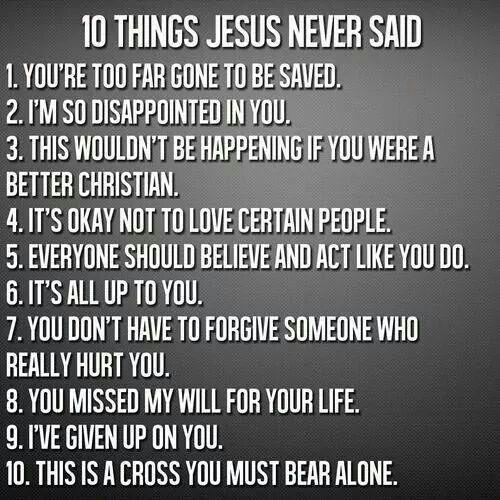 10 things jesus NEVER EVER said