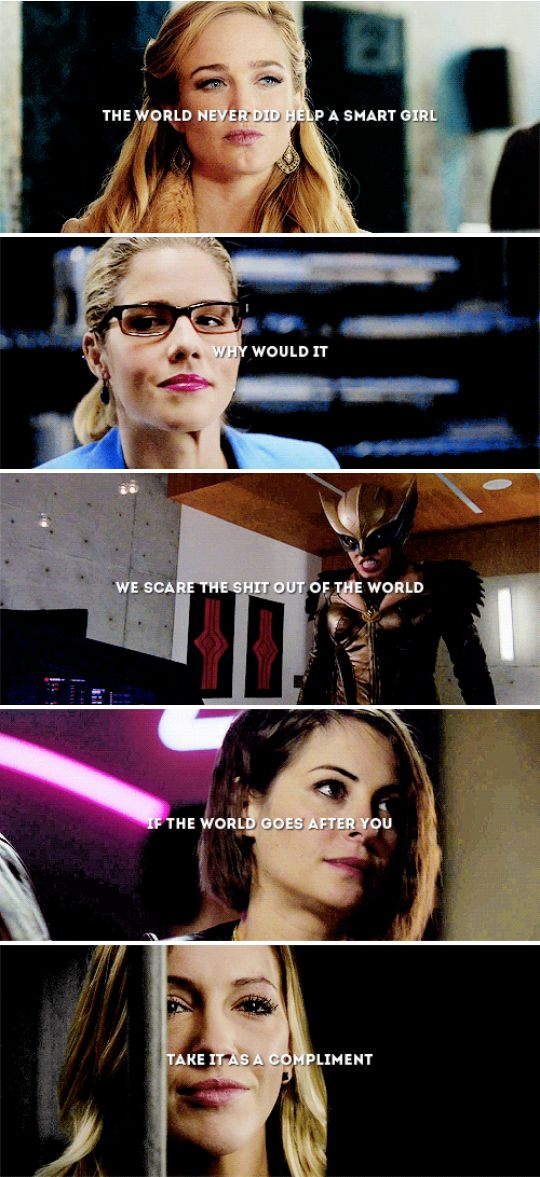 The world never did help a smart girl. Why would it. We scare the shit out of the world. If the world goes after you, take it as a compliment. #arrow #lot