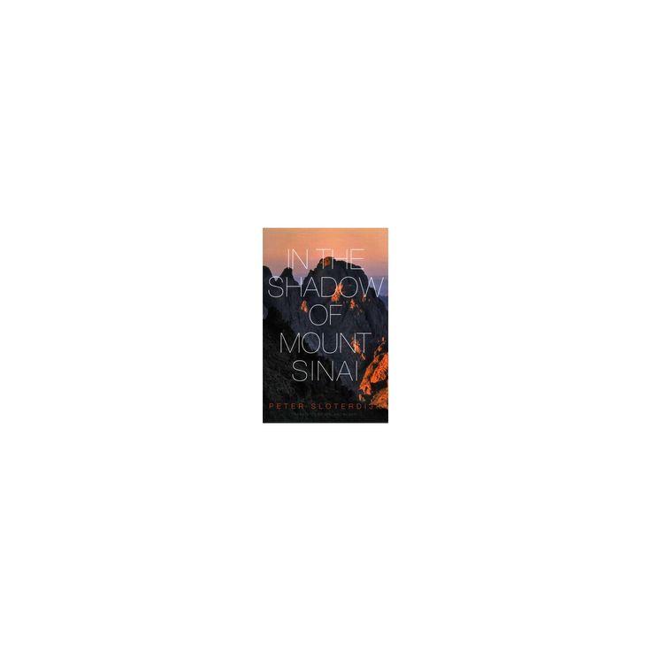 In the Shadow of Mount Sinai (Paperback) (Peter Sloterdijk)