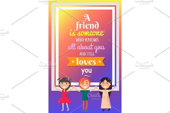 Three Friends and Great Quotation on Background Graphics Three friends standing with open hands with great quotation about friendship on background vector co by robuart