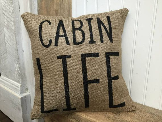 Cabin Life Burlap Pillow Cover Rustic Decor Decorative by Meyberry