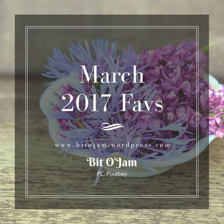 Hey all you beautiful people!! March has come to an end, so I thought I would share some of my favorites of the month. These are totally random and does not fit into a particular category. I have p…
