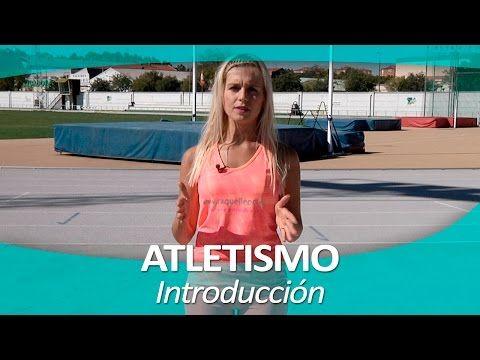 ATLETISMO 1 | Introducción - YouTube