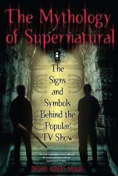 A look into the paranormal legends and lore features on the hit television show Supernatural . From angels to demons, The Mythology of Supernatural explores the religious roots and the ancient folklor