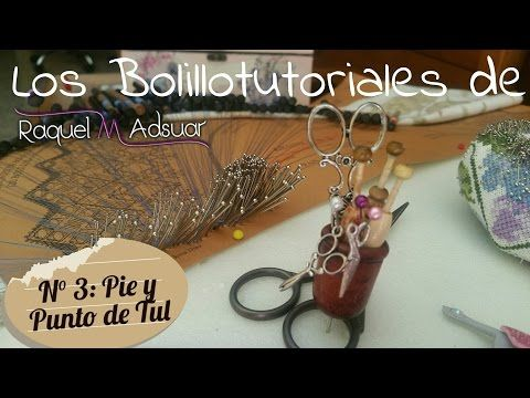 Abanico nº 37 de Maxbolillos. Bolillotutorial 3: Pie y Punto de Tul. Raquel M. Adsuar - YouTube