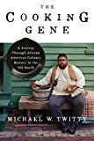 The Cooking Gene: A Journey Through African American Culinary History in the Old South by Michael W. Twitty (Author) #Kindle US #NewRelease #Cookbooks #Food #Wine #eBook #ad