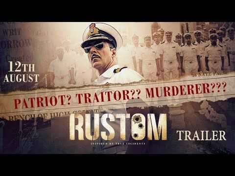 OFFICIAL HD TRAILER OF UPCOMING RUSTOM MOVIE 2016 RELEASED | ENTERTAIN STUFF