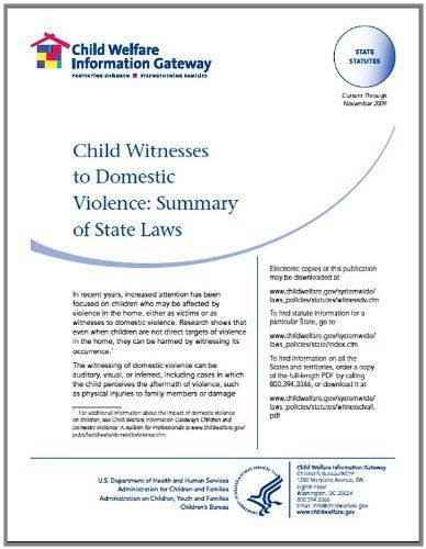 children as witnesses of domestic violence essay Essay about effects of domestic violence on children - the biggest victims of domestic violence are the littlest the home is a suppose to be a safe and secure environment for children with loving parents and free from violence.