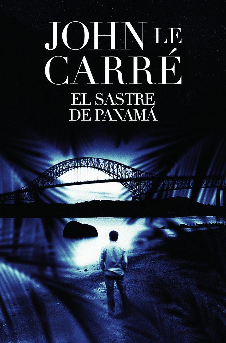 El sastre de Panamá, de John Le Carré.