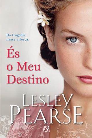 És o Meu Destino, Lesley Pearse