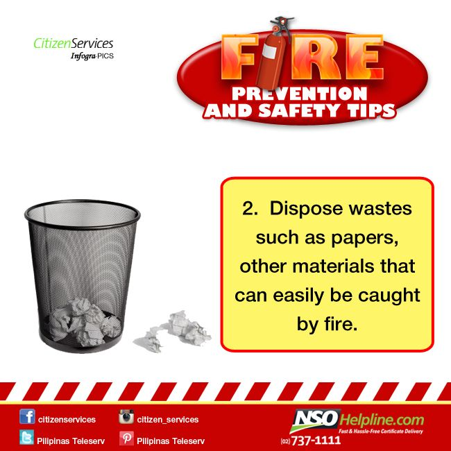 Fire Prevention Safety Tips 2: Dispose wastes such as papers, other materials that can easily be caught by fire.  #NSOHelpline #CitizenServices #FireSafetyTips