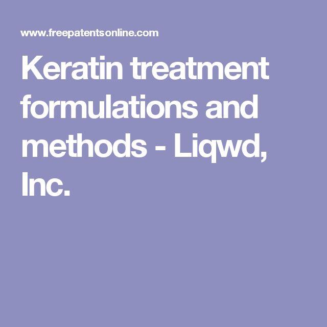 Keratin treatment formulations and methods - Liqwd, Inc.