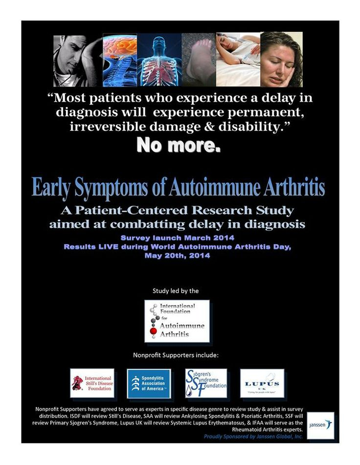 "The International Foundation for Autoimmune Arthritis (IFAA) is announcing the launch of the ""Early Symptoms of Autoimmune Arthritis Study"", a patient-centered research project that, when finished, we believe will help to combat the delay in diagnosis that is often associated with the adult onset Autoimmune Arthritis diseases including Rheumatoid Arthritis, Systemic Lupus Erythematosus, Psoriatic Arthritis, Still's Disease, Ankylosing Spondylitis, & Primary Sjogren's Syndrome."
