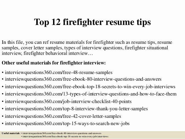 Entry Level Firefighter Resume Elegant Top 12 Firefighter Resume Tips In 2020 Cover Letter For Resume Cover Letter Tips Nursing Cover Letter