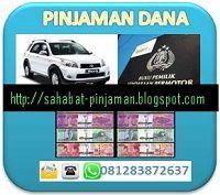 pinjaman dana tunai 1 jam cair jaminan bpkb mobil call sms WA 081283872637