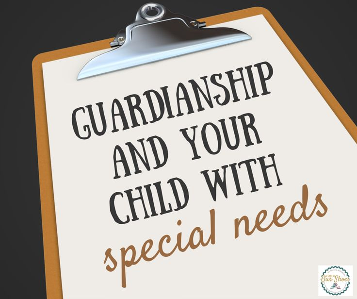What parents should know about Legal Guardianship and your adult child with  disabilities~a beginner's guide.
