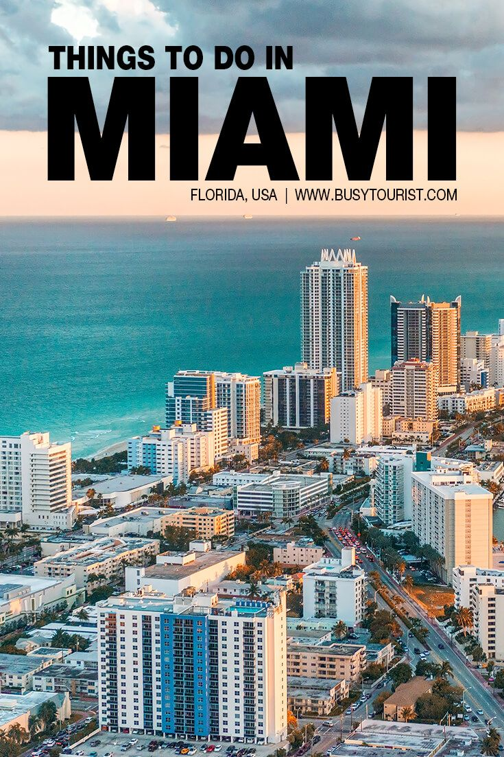 45 Best Fun Things To Do In Miami Florida In 2021 Vacation Usa Florida Travel Visit Florida